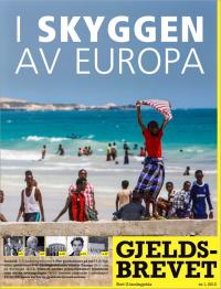 I skyggen av Europa - Gjeldsbrevet 1/2013