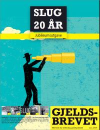SLUG 20 år - Gjeldsbrevet 1/2014
