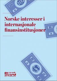 Norske interesser i internasjonale finansinstitusjoner