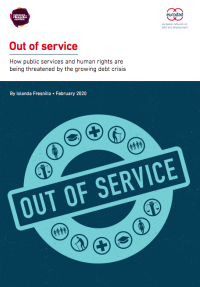 Out of service: How public services and human rights are being threatened by the growing debt crisis