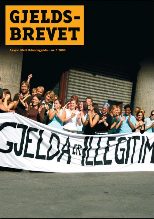 Norge sletter illegitim gjeld - Gjeldsbrevet 2006