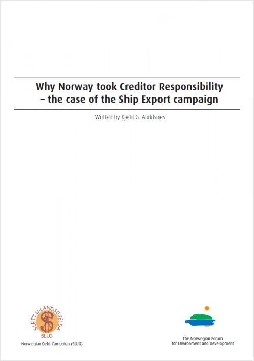 Why Norway took creditor responsibility